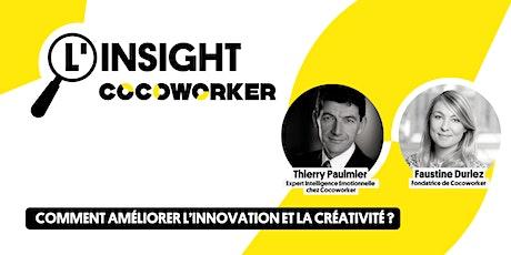 L'Insight Cocoworker #12 : Comment améliorer l'innovation & la créativité ? billets