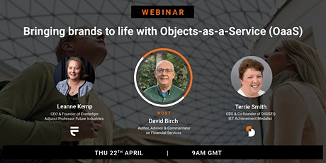 Bringing brands to life with Objects-as-a-Service (OaaS) — D Birch tickets