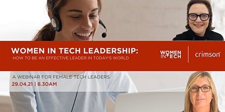 Women in Tech Leadership :  How to be an effective leader in today's world tickets