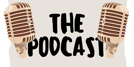 The Podcast tickets