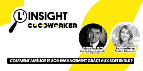 L'Insight #13 : Comment améliorer son management grâce aux soft skills ? billets