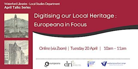 Digitising our Local Heritage: Europeana in focus tickets