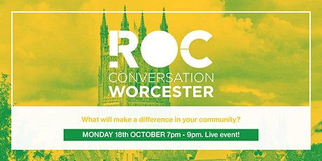 ROC CONVERSATION: Worcester tickets