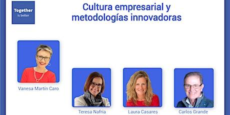 Cultura empresarial y metodologías innovadoras boletos