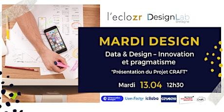 Mardi Design : Data & Design – Innovation et pragmatisme billets