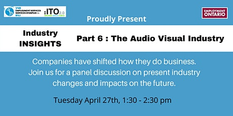 Industry Insights - Part 6 - The Audio-Visual Industry tickets