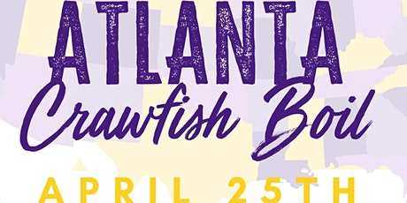 2021 LSU Atlanta Crawfish  Boil tickets
