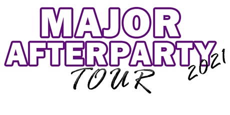 "LUXE NITECLUB PRESENTS ""MAJOR AFTERPARTY TOUR""  VOL. 1 BATON ROUGE tickets"