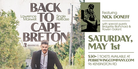 "Lawrence Maxwell ""Back To Cape Breton"" Single Release tickets"