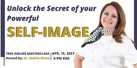 Unlock The Secret of your Powerful Self-Image tickets