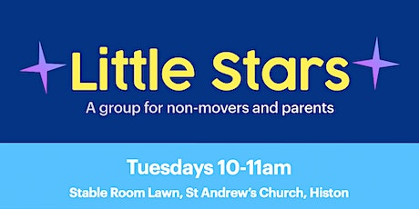 Little Stars |A group for non-movers and parents tickets