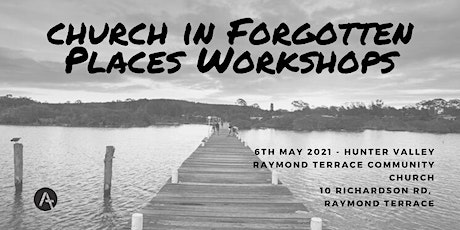 Church in Forgotten Places Workshop - Hunter Valley tickets