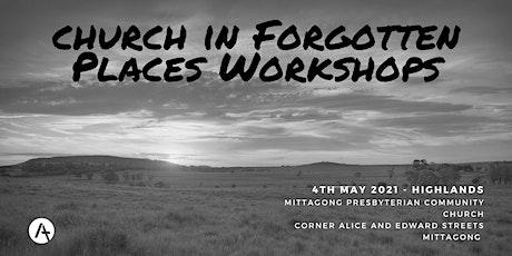 Church in Forgotten Places Workshop - Highlands tickets