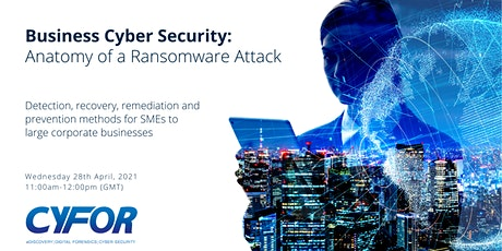 Business Cyber Security: Anatomy of a Ransomware Attack tickets