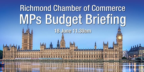 Chamber Online MPs Briefing - Richmond Park MP, followed by Twickenham MP tickets