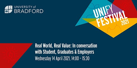 Real World Real Value: In conversation with Students, Graduates & Employers tickets