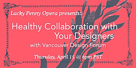 Talk Four:  Healthy Collaboration with your Designers - with VDF tickets