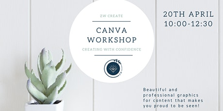 Create with confidence  - Canva workshop tickets