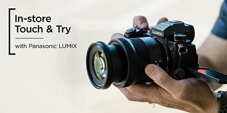 Touch & Try | Panasonic, LUMIX | Manchester tickets
