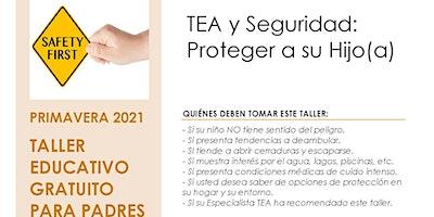 TEA y Seguridad:  Proteger a su Hijo(a)