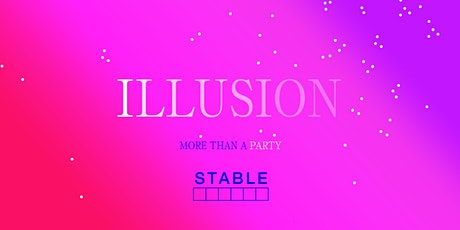 ILLUSION PARTY tickets