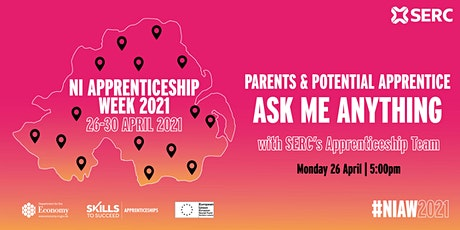 Parents & Apprentice - Ask Me Anything with SERC's Apprenticeship Team tickets