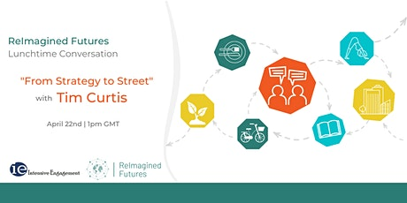 "Lunchtime  Conversation ""From Strategy to Street"" tickets"