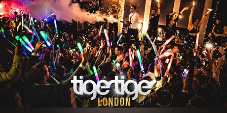 Tiger Tiger London every Friday // 6 Rooms // Drink deals and More! tickets