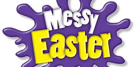Messy Easter 11th April 3.30-5.00pm tickets