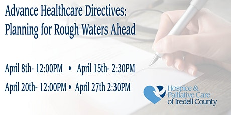 FREE- Advance Healthcare Directives- Planning for Rough Waters Ahead tickets