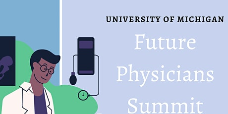 Future Physicians Summit tickets