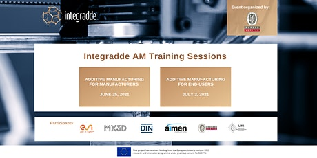 Integradde Training Sessions: AM for Manufacturers and Final Users tickets
