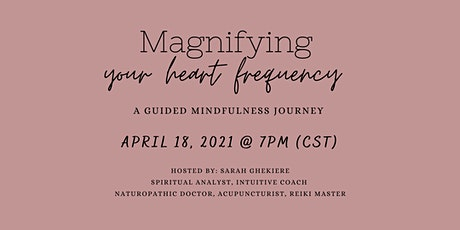 Magnifying Your Heart Frequency, Mindfulness Meditation Event tickets