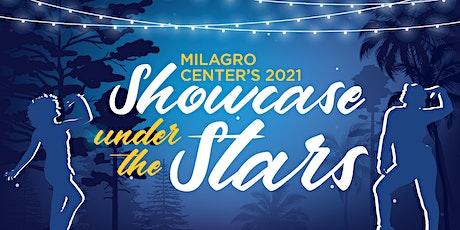 Milagro Center's 2021 Showcase Under the Stars tickets