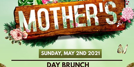2nd Annual Mother's Day Brunch tickets
