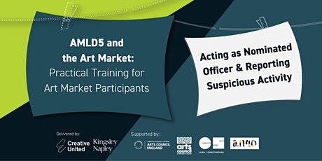 AMLD5 and the Art Market: Nominated officer & reporting suspicious activity tickets