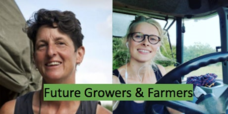 Future Growers & Farmers - starting up a food-producing business tickets