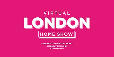 Virtual London Home Show Spring 2021 entradas