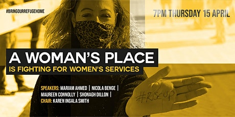 A Woman's Place is fighting for women's services tickets