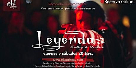 Leyendas Santiago de Querétaro. El Tour boletos