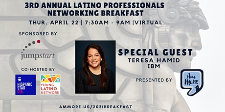 3rd Annual Latino Professionals Networking Breakfast  VIRTUAL tickets