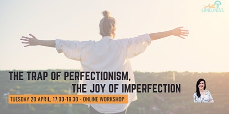 The Trap of Perfectionism, the Joy of Imperfection tickets