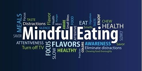 A Bit About Mindful Eating tickets