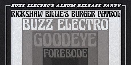 Buzz Electro Album Release w/ Rickshaw Billie's Burger Patrol tickets