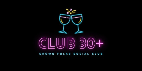 Club 30+ Last Tuesday of Each Month tickets
