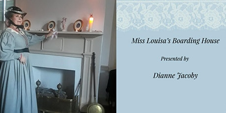 Tea with the Ladies of the VIA featuring Miss Louisa's Boarding House tickets