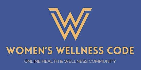 Women's Wellness Code Community May tickets