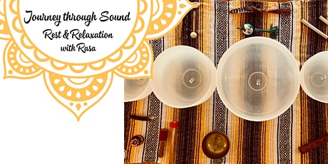 Journey Through Sound: Rest & Relaxation tickets