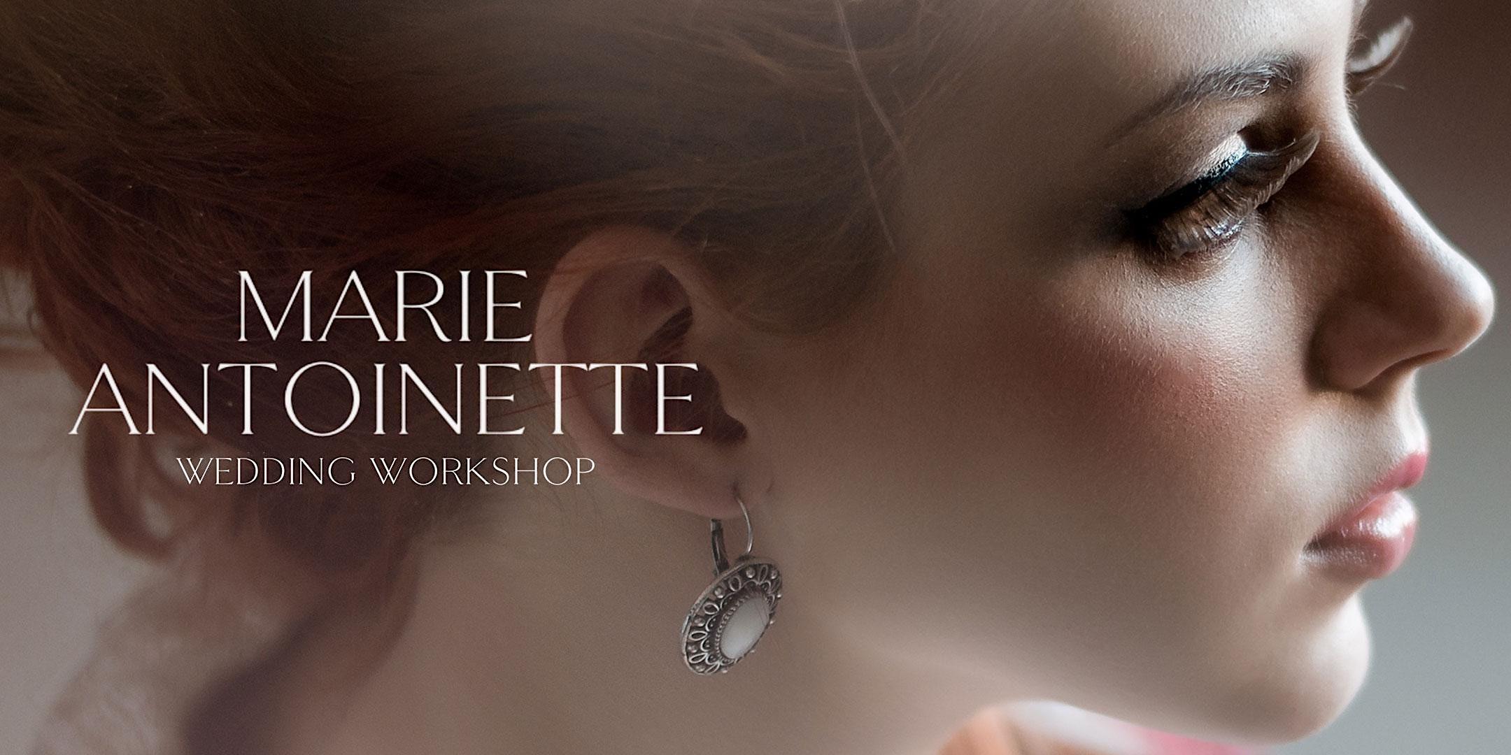Marie Antoinette Wedding Workshop