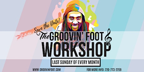 Groovin' Foot Workshop - w/ Special Guest Lawrence Garcia tickets